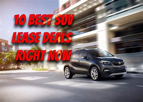 Crossover Suv Lease Deals by Best Suv Lease Deals Right Now Buick Encore 2020 Auto