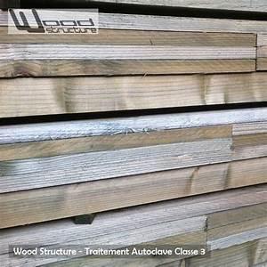 Autoclave Classe 3 : traitement autoclave classe 3 volume 05 wood structure ~ Premium-room.com Idées de Décoration
