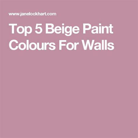 1000 ideas about beige paint on beige paint