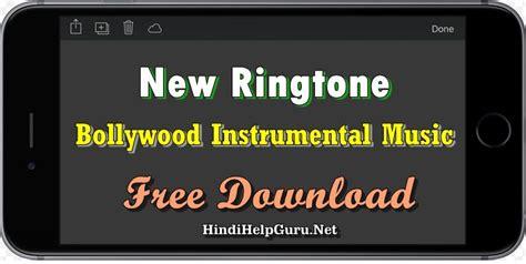 New Ringtone 2018 Bollywood Instrumental Music » Hindihelpguru