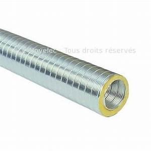 Gaine Semi Rigide Vmc : gaine semi rigide isol e aluminium gcr 125 160 200 ~ Edinachiropracticcenter.com Idées de Décoration