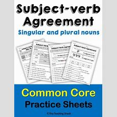 Subjectverb Agreement Practice Sheets  Subject Verb Agreement, Plural Nouns And Common Cores