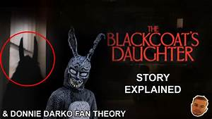 The Blackcoat's Daughter Explained | Donnie Darko Fan Theory