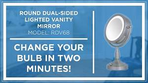 How To  Zadro Z U0026 39 Beauty Lighted Vanity Mirror Bulb