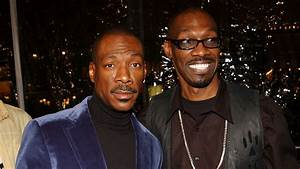 Eddie Murphy on His Brother Charlie: He Is My Best ...