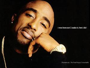 Chatter Busy: Tupac Shakur Quotes