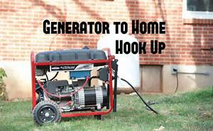 How To Hook Up A Generator To Your Home The Correct Way