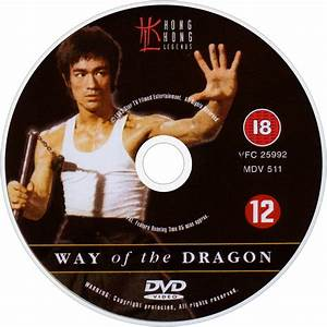 Bruce Lee: Way of the Dragon - Bruce Lee