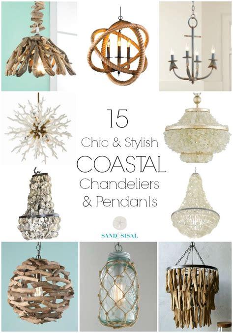 coastal style chandeliers 25 best ideas about coastal lighting on