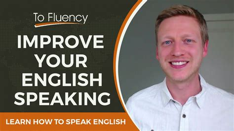 How To Improve Your English Speaking Skills Youtube