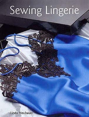 sewing lingerie  linda neubauer reviews discussion