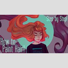 How To Paint Hair  Step By Step!  Youtube