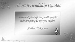 Short Friendshi... Short Simple Friend Quotes