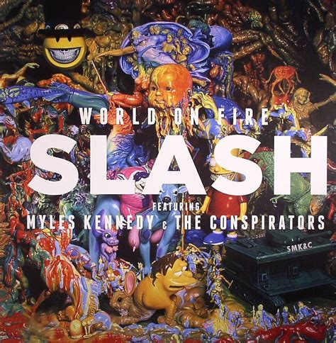 Slash Feat Myles Kennedy & The Conspirators World On Fire