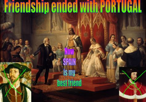 Friendship Ended With Template Friendship Ended With Portugal Friendship Ended With