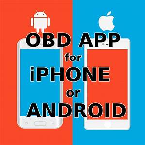 Obd2 Software Android : how to choose the best obd2 app and software for android ~ Jslefanu.com Haus und Dekorationen