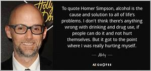 Moby quote: To ... Alcohol Hurts Quotes