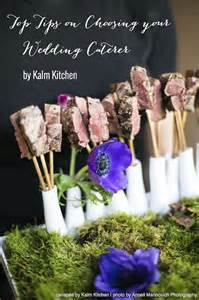 best wedding caterers top tips on choosing your wedding caterer by kalm kitchen