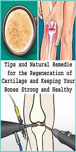Tips And Natural Remedies For The Regeneration Of