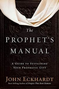 The Prophet U0026 39 S Manual   A Guide To Sustaining Your