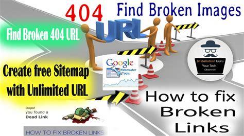 How Find Broken Images Website Create Xml