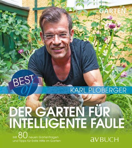 garten für faule buchtipp der garten f 252 r intelligente faule isa news baumzeitung de