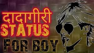 most dadagiri boy status     hindi shayari mix quotes ...