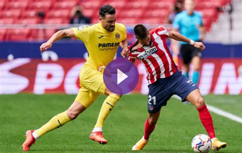 Preview: Villarreal vs. Atletico Madrid On beIN SPORTS