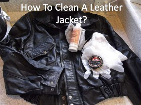 how to clean leather how to clean a leather jacket