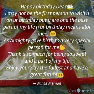 Happy birthday ... 1st Person Quotes