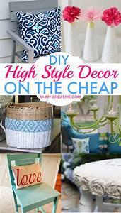 DIY High Style Decor On The Cheap - Oh My Creative