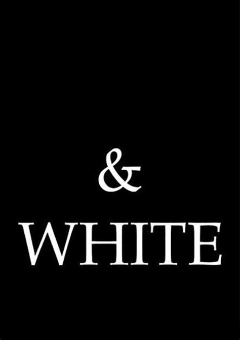 Quotes About Black And White White Quotes White Sayings White Picture Quotes