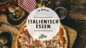 Italienische Möbel Essen : 11 restaurants in denen ihr richtig gut italienisch essen k nnt mit vergn gen berlin ~ Sanjose-hotels-ca.com Haus und Dekorationen
