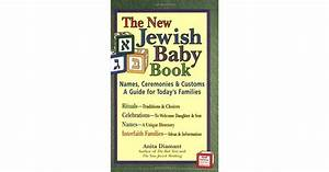 The New Jewish Baby Book  Names  Ceremonies  U0026 Customs