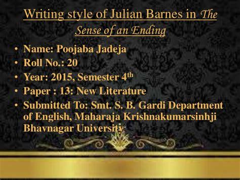Julian Barnes The Sense Of An Ending Explanation by Writing Style Of Julian Barnes In The Sense Of An Ending