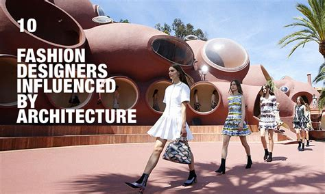 fashion designers influenced  architecture highsnobiety