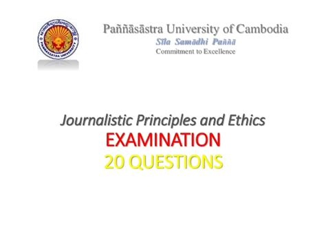 Journalism Questions by Journalistic Principles And Ethic Questions