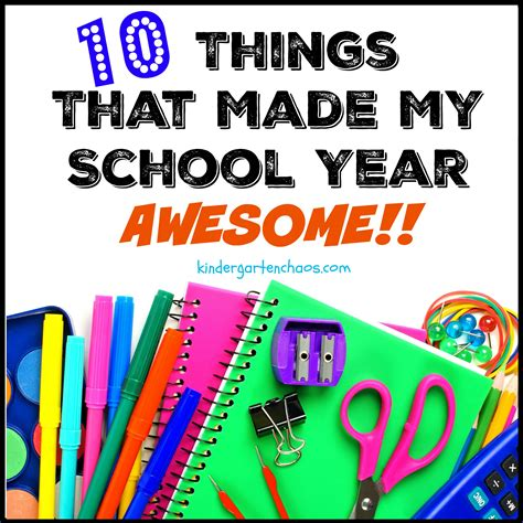 10 Things That Made My Kindergarten Year Awesome