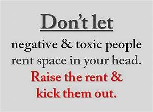 Get Rid of Toxic People In Your Life | Inspiration | Pinterest