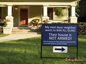 Gun Control Sign Calls Out Neighbors | Funny | Pinterest ...