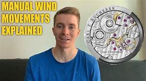 The Manual Wind Watch Beginners Guide
