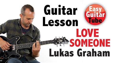 Love Someone // Guitar Tutorial + Tabs (how