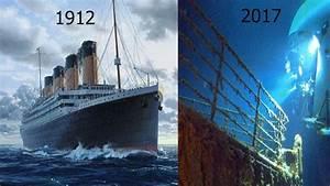 Titanic 1912 To 2017 Original Photos Youtube