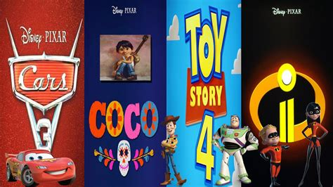 Pixar's Next Movies Cars 3, Coco, Toy Story 4, The
