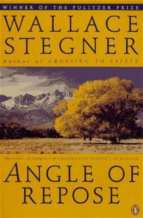 angle  repose  wallace stegner reviews discussion