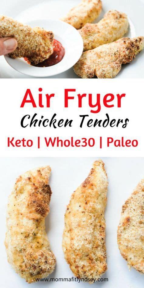 air fryer chicken keto tenders friendly recipes recipe healthy mommafitlyndsey fried dinner tender