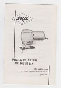 Vintage Skil Corp Jig Saw 514 Operating Instructions