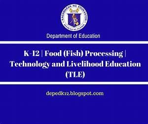 K-12 | Food (Fish) Processing | Technology and Livelihood ...