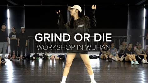 grind  die mina myoung choreography  china