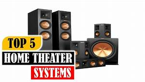Top 5 Home Theater Systems 2018 | 5 Best Home Theater ...